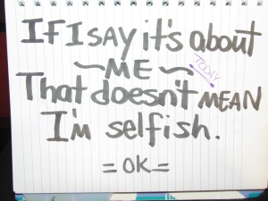 im not selfish