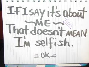 im not selfish